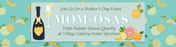 Steve Quartly Mothers Day Event