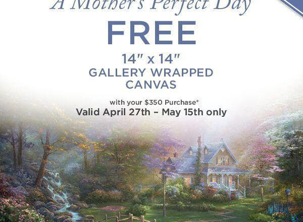 Thomas Kinkade Mothers Day Free Gift!