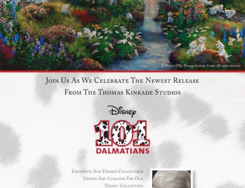 Thomas Kinkade Studios Disney 101 Dalmations!  Special Event! October 14th 12PM – 9PM / 15th 10AM -8PM